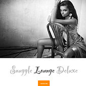 Snuggle Lounge Deluxe, Vol. 2 by Various Artists