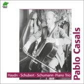 Haydn, Schubert, Schumann: Piano Trios (Piano Trios, Vol. 1) by Pablo Casals