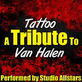 Tattoo (A Tribute to Van Halen) - Single by Studio All Stars