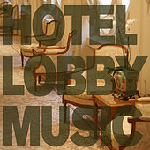Hotel Lobby Music by Pianissimo Brothers