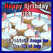 Happy Birthday USA: 30 Patriotic Songs for the 4th of July by Pianissimo Brothers