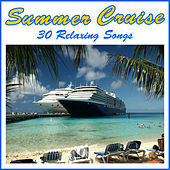 Summer Cruise: 30 Relaxing Songs by Pianissimo Brothers