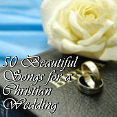 50 Beautiful Songs for a Christian Wedding by Pianissimo Brothers
