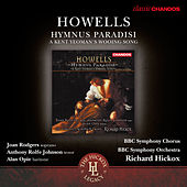 Howells: Hymnus Paradisi - A Kent Yeoman's Wooing Song by Joan Rodgers