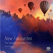 The Swedish Chamber Choir: New Favourites by Swedish Chamber Choir