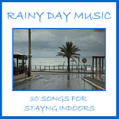 Rainy Day Music: 30 Songs for Staying Indoors by Pianissimo Brothers