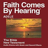 Adele New Testament (Dramatized) by The Bible