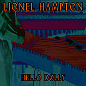 Hello Dolly by Lionel Hampton