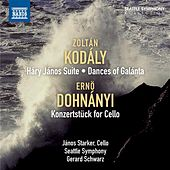 Kodaly: Hary Janos Suite - Dances of Galánta - Dohnanyi: Konzertstück by Various Artists