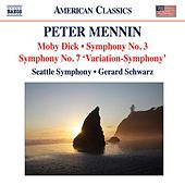 Mennin: Moby Dick - Symphonies Nos. 3 and 7 by Seattle Symphony Orchestra