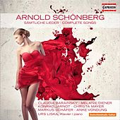 Schönberg: Complete Songs by Various Artists
