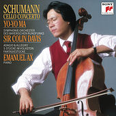 Schumann: Cello Concerto; Adagio & Allegro; Fantasiestücke (Remastered) by Yo-Yo Ma