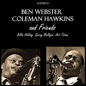 Ben Webster, Coleman Hawkins & Friends by Various Artists