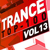 Trance Top 100, Vol. 13 by Various Artists