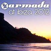 Armada at Ibiza 2012 by Various Artists
