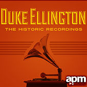 Duke Ellington - The Historic Recordings by Duke Ellington