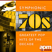 Symphonic 70s - Greatest Pop Hits Of The Decade by 101 Strings Orchestra