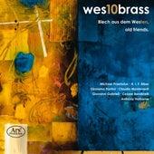 Blech aus dem Westen, old friends. by Wes10 Brass