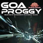Goa Proggy (Progressive Psychedelic Trance) by Various Artists