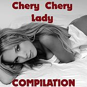Chery Chery Lady Compilation by Disco Fever