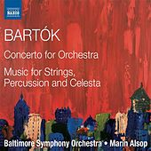 Bartók: Concerto for Orchestra - Music for Strings, Percussion & Celesta by Baltimore Symphony Orchestra
