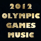 2012 Olympic Games Music by Various Artists