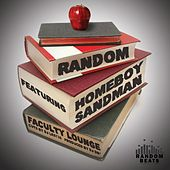 Faculty Lounge (feat. Homeboy Sandman) by Random