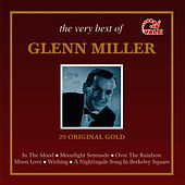 The Very Best of Glenn Miller by Glenn Miller