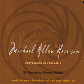 Expressions of Chocolate by Michael Allen Harrison