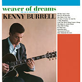 Weaver of Dreams by Kenny Burrell