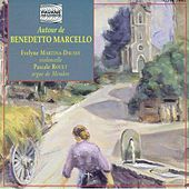 Autour de Benedetto Marcello by Evelyne Martina-Daussy