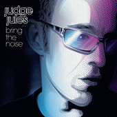 Bring The Noise by Judge Jules
