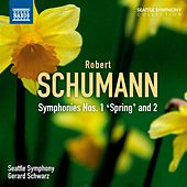 Schumann: Symphonies Nos. 1 and 2 by Seattle Symphony Orchestra