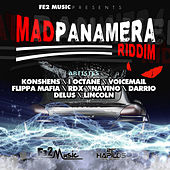 Mad Panamera Riddim by Various Artists