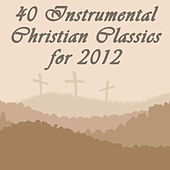 40 Instrumental Christian Classics for 2012 by Pianissimo Brothers