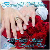 Beautiful Wedding: 100 Classic Songs for Your Special Day by Pianissimo Brothers