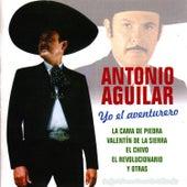 Yo el Aventurero by Antonio Aguilar