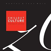 Chillout Culture (Downbeat Chill Lounge Selected By Newton & Jean Mare) by Various Artists