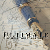 The Ultimate Classical Poetry Collection by Various Artists
