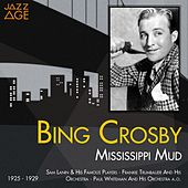 Mississippi Mud (1925 - 1929) by Bing Crosby
