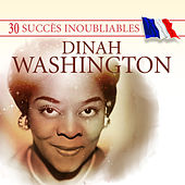 30 Succès inoubliables : Dinah Washington by Dinah Washington