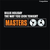 The Way You Look Tonight by Billie Holiday