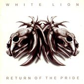 Return Of The Pride by White Lion