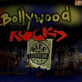 Bollywood Rocks by Various Artists