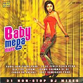 Baby Mega Mixes by Various Artists