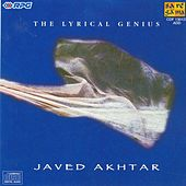 Javed Akhtar- The Lyrical Genius by Various Artists