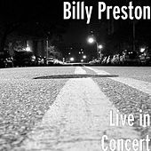 Live in Concert by Billy Preston