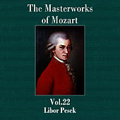 The Masterworks of Mozart, Vol. 22 by Libor Pesek
