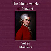 The Masterworks of Mozart, Vol. 24 by Libor Pesek
