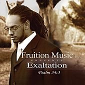 Exaltation (Psalm 34:3) by Fruition Music Inc.